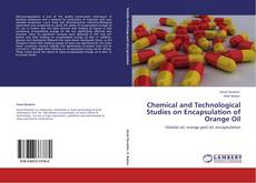 Обложка Chemical and Technological Studies on Encapsulation of Orange Oil