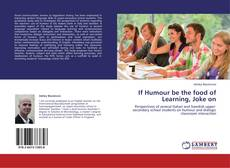 Bookcover of If Humour be the food of Learning, Joke on