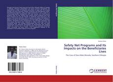 Safety Net Programs and Its Impacts on the Beneficiaries Lives的封面