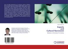 Bookcover of Experts and Cultural Narcissism