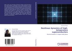 Bookcover of Nonlinear dynamics of high-temperature superconductors