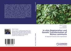 Capa do livro de In vitro Regeneration and Genetic Transformation of Ricinus communis