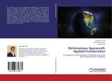 Обложка Dichotomous Spacecraft: Applied Fractionation