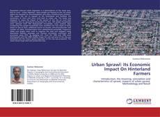 Bookcover of Urban Sprawl: Its Economic Impact On Hinterland Farmers