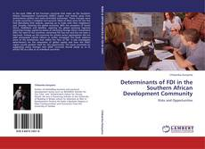 Bookcover of Determinants of FDI in the Southern African Development Community