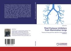 Copertina di Thiol Protease Inhibitors from Mammalian lungs