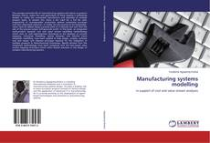 Manufacturing systems modelling的封面