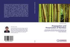 Capa do livro de Propagation and Preservation of Bamboo