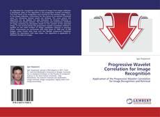 Buchcover von Progressive Wavelet Correlation for Image Recognition