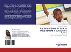 Bookcover of Aid Effectiveness on Human Development in Sub Sahara Africa