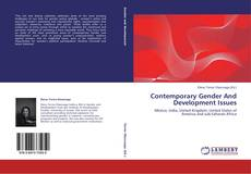 Bookcover of Contemporary Gender And Development Issues