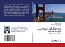 Обложка Manual and Computer Aided Design of Prestressed Concrete Bridges