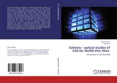Capa do livro de Eelectro - optical studies of CdS-Se; Ho/Nd thin films