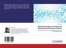 Bookcover of Reviewing Non-Commercial Web-Based Mashup Editors