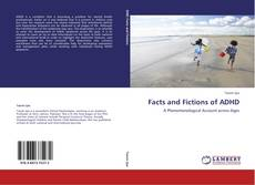 Couverture de Facts and Fictions of ADHD