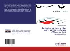 Bookcover of Designing an inexpensive sports car for the South African context