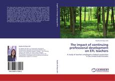 Couverture de The impact of continuing professional development on EFL teachers