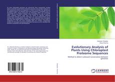 Обложка Evolutionary Analysis of Plants Using Chloroplast Proteome Sequences