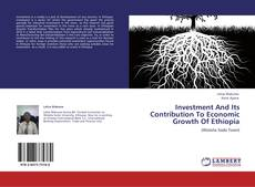 Buchcover von Investment And Its Contribution To Economic Growth Of Ethiopia