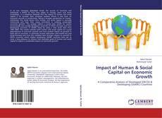 Portada del libro de Impact of Human & Social Capital on Economic Growth