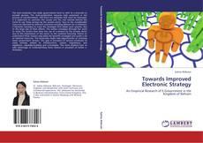 Portada del libro de Towards Improved Electronic Strategy