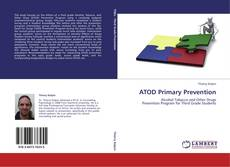 Bookcover of ATOD Primary Prevention