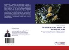 Bookcover of Incidence and Control of Honeybee Mite