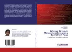Cohesive Coverage Management Leveraging Formal Test Plans kitap kapağı