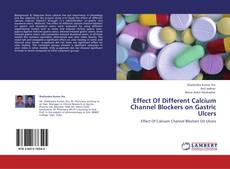 Buchcover von Effect Of Different Calcium Channel Blockers on Gastric Ulcers