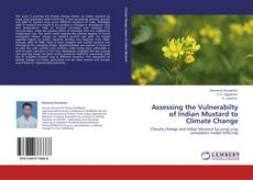 Bookcover of Assessing the Vulnerabilty of Indian Mustard to Climate Change