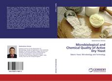 Microbiological and Chemical Quality of Active Dry Yeast kitap kapağı