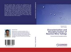 Characterization and Desulphurization of Reactive Mine Tailings的封面