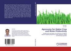 Borítókép a  Agronomy for Higher Crop and Water Productivity - hoz