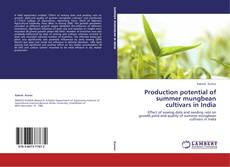 Production potential of summer mungbean cultivars in India的封面