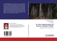Borítókép a  In vitro regeneration of Acacia mangium Willd. - hoz