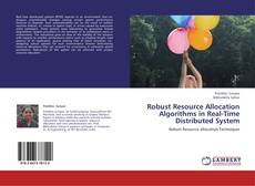 Capa do livro de Robust Resource Allocation Algorithms in Real-Time Distributed System