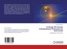 Capa do livro de A Study Of Certain Interpolatory Processes on Unit Circle