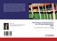 Bookcover of Risk Factors Contributing to the 30 Day Readmission Rate