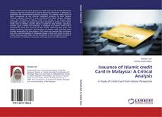 Bookcover of Issuance of Islamic credit Card in Malaysia: A Critical Analysis