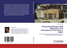 Bookcover of Integrating Disaster Risk Reduction into Development Planning in Egypt