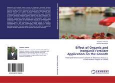 Capa do livro de Effect of Organic and Inorganic Fertilizer Application on the Growth