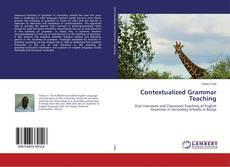 Bookcover of Contextualized Grammar Teaching