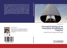 Bookcover of Conceptual design of an innovative PrandtlPlane freighter