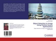 Copertina di Object Detection In Image Using Particle Swarm Optimization