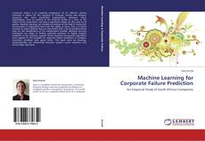 Bookcover of Machine Learning for Corporate Failure Prediction