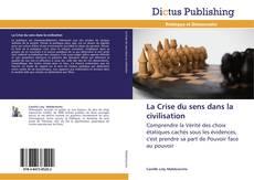 Buchcover von La Crise du sens dans la civilisation