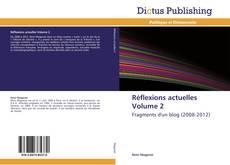 Couverture de Réflexions actuelles Volume 2