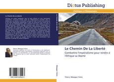 Bookcover of Le Chemin De La Liberté