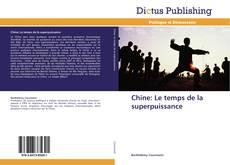 Capa do livro de Chine: Le temps de la superpuissance