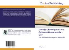 Guinée-Chronique d'une Démocratie annoncée - Vol1 kitap kapağı